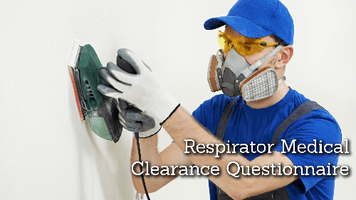 Respirator Questionnaire with Worksite Medical®