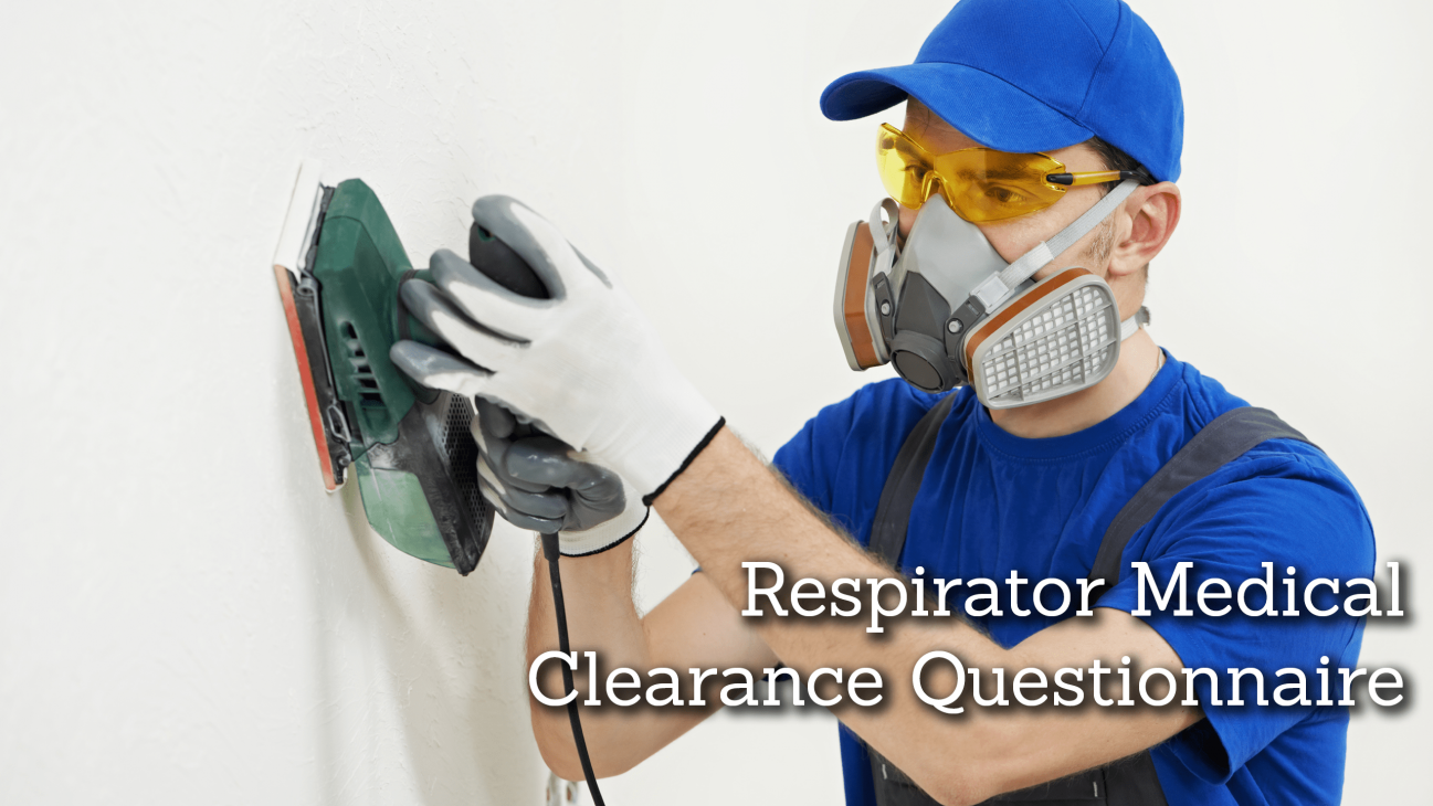 OSHA Respirator Clearance Online With Worksite Medical®