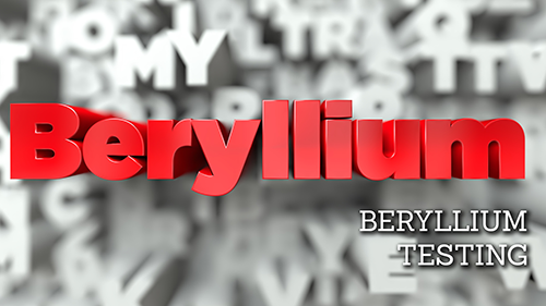Beryllium Testing with Worksite Medical®