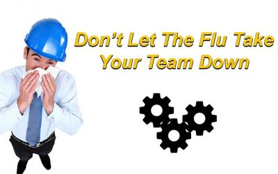 FLU SEASON: Now is the Time to Prepare for the Flu at Work