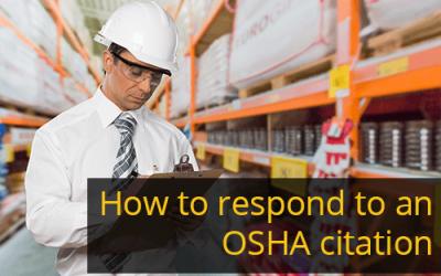 OSHA CITATIONS: How to Respond as an Employer
