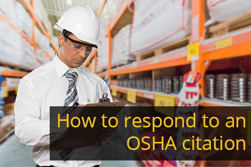 OSHA CITATIONS: How to Respond as an Employer
