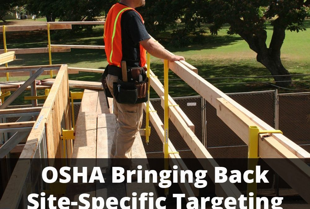 OSHA Launches Site-Specific Targeting