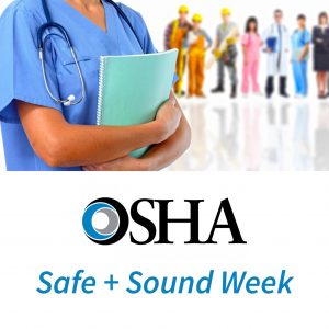 OSHA's Safe + Sound week starts on August 12