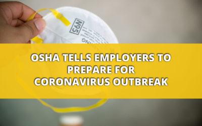 OSHA Tells Employers to Prepare for Coronavirus Outbreak