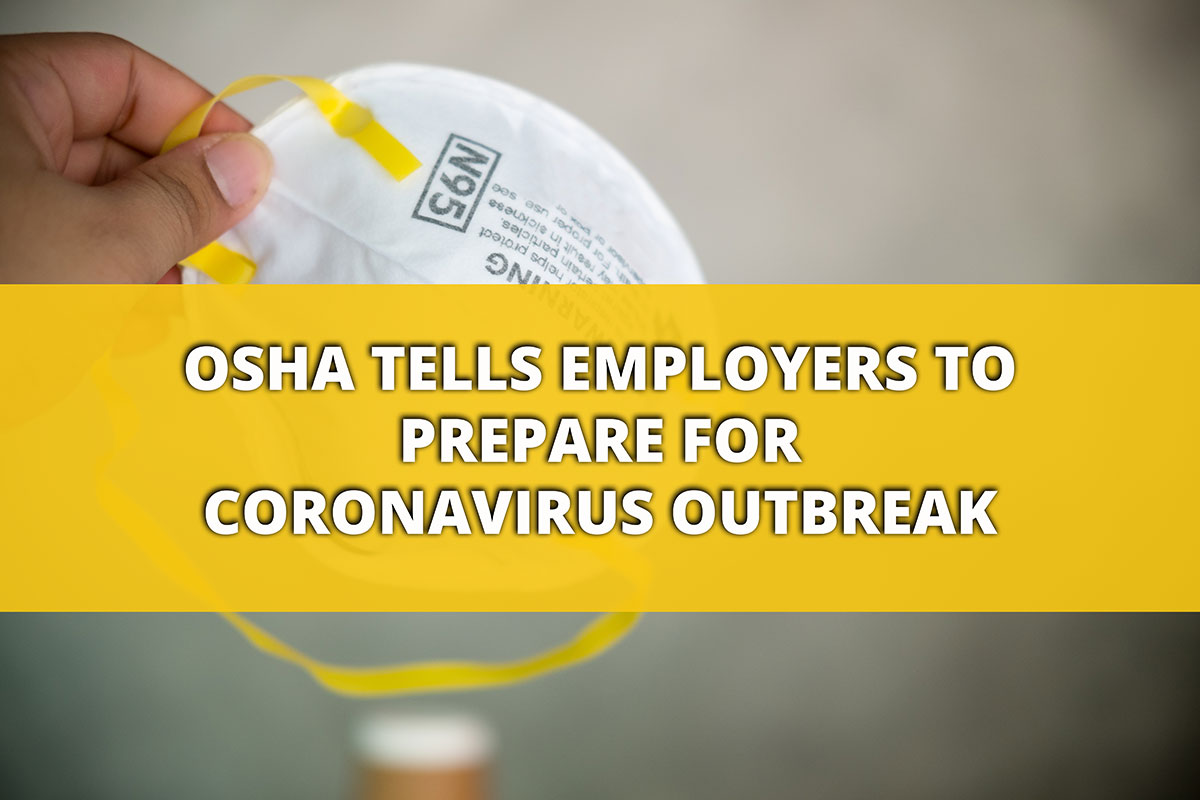Top 10 Articles for 2020 - OSHA Tells Employers to Prepare For Coronavirus Outbreak